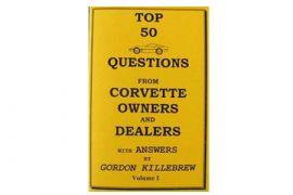 Volume I - 84-96 Corvette Top 50 Questions Book