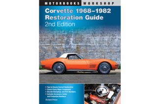 1968-1982 Corvette Restoration Guide (2nd Edition)