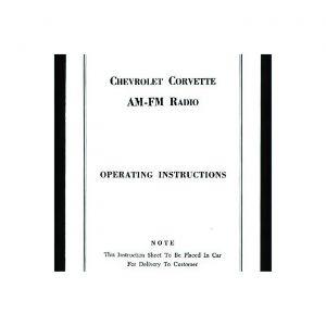 1965-1967 Corvette AM/FM Radio Instruction Sheet