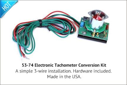 53-74 Electronic Tachometer Conversion Kit